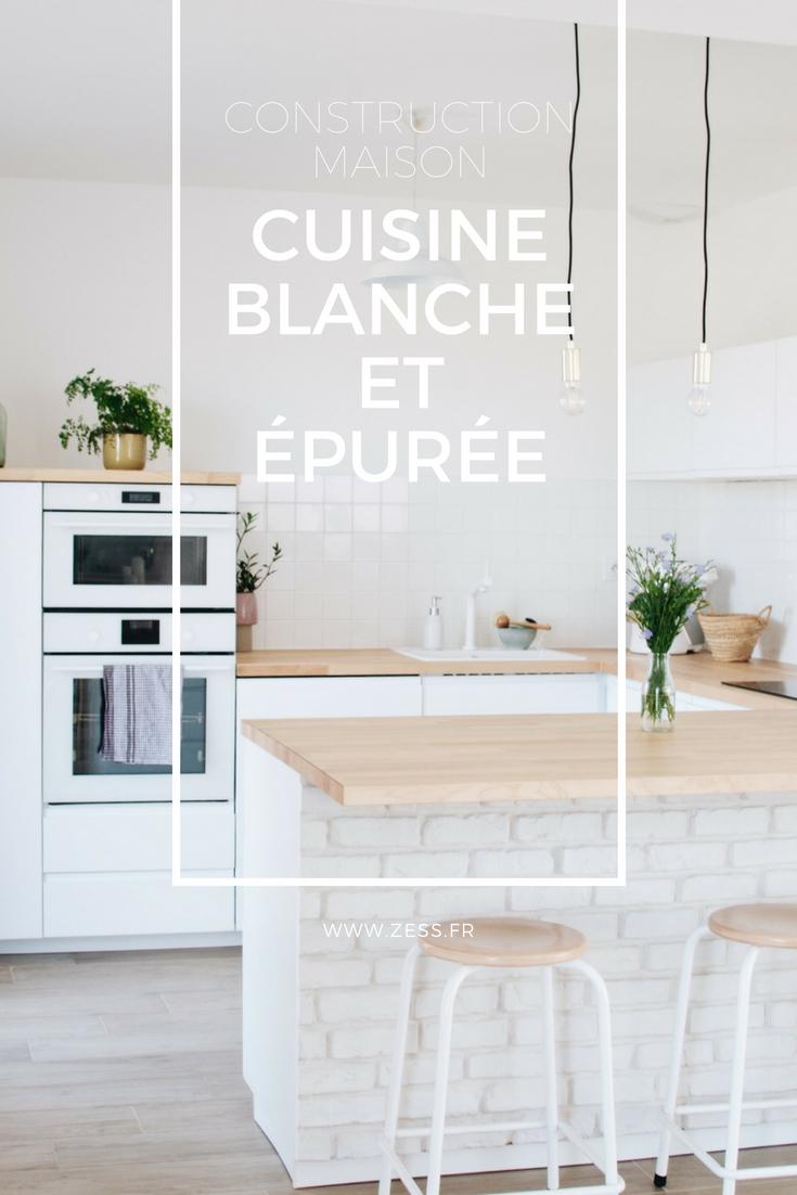 Deco Cuisine Blanche Et Bois construction maison : notre cuisine blanche et épurée (avis